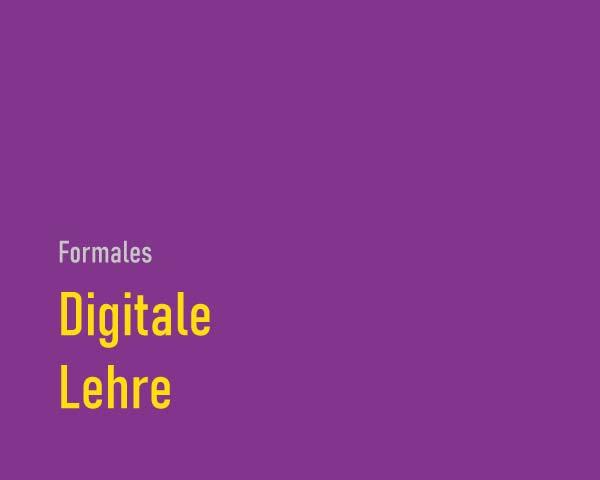 Digitale Lehre
